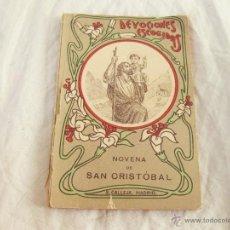 Libros antiguos: NOVENA DE SAN CRISTOBAL. DEVOCIONES ESCOGIDAS. SATURNINO CALLEJA. Lote 52284914