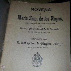 Libros antiguos: NOVENA VIRGEN DE LOS REYES SEMANA SANTA SEVILLA 1910 - 32 PAGINAS JOSE RAFAEL DE GONGORA CAPELLAN. Lote 52322908
