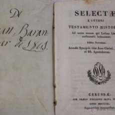 Libros antiguos: L- 2611. SELECTAE E VETERI TESTAMENTO HISTORIAE. 1840.. Lote 52335514
