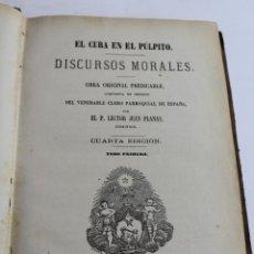 Libros antiguos: L- 2635. EL CURA EN EL PULPITO. DISCURSOS MORALES. TOMO I. 1886.. Lote 52365482
