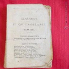 Libros antiguos: ALMANAQUE QUITA-PESARES - 1881 - CÓMPUTO ECLESIÁSTICO. Lote 52385288