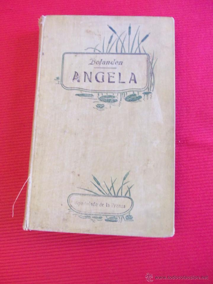 ANGELA - CONRADO DE BOLANDEN - D.VICENTE ORTI Y ESCOLANO (Libros Antiguos, Raros y Curiosos - Religión)