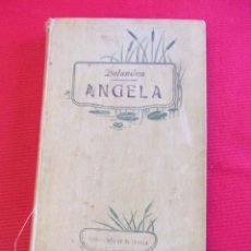 Libros antiguos: ANGELA - CONRADO DE BOLANDEN - D.VICENTE ORTI Y ESCOLANO. Lote 52424837