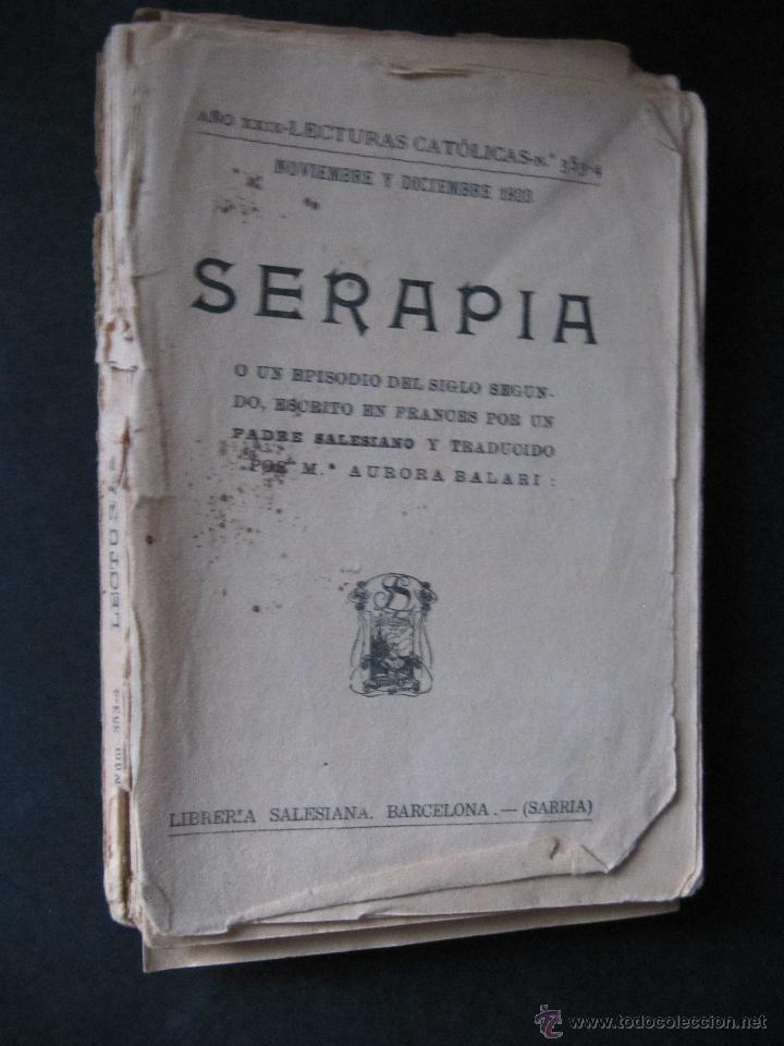 SERAPIA. LECTURAS CATOLICAS. NOVIEMBRE Y DICIEMBRE 1923 (Libros Antiguos, Raros y Curiosos - Religión)