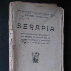 Libros antiguos: SERAPIA. LECTURAS CATOLICAS. NOVIEMBRE Y DICIEMBRE 1923. Lote 52443904