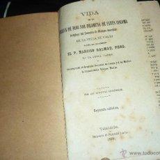 Libros antiguos: VIDA DE LA SIERVA DE DIOS SOR FILOMENA DE SANTA COLOMA . VALLS TARRAGONA NARCISO DALMAU 1880 2ª ED . Lote 52562431