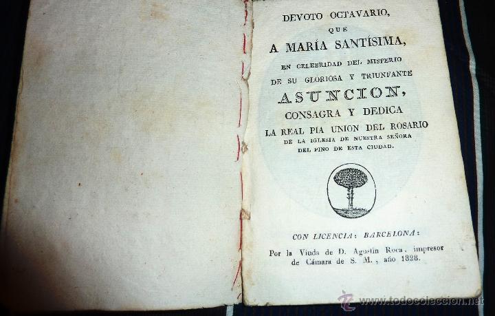 MUY ANTIGUO LIBRO DEVOTO OCTAVARIO MARIA SANTISIMA ASUNCION . IGLESIA DEL PINO BARCELONA 1828 (Libros Antiguos, Raros y Curiosos - Religión)