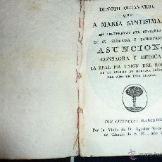 Libros antiguos: MUY ANTIGUO LIBRO DEVOTO OCTAVARIO MARIA SANTISIMA ASUNCION . IGLESIA DEL PINO BARCELONA 1828 . Lote 52562685