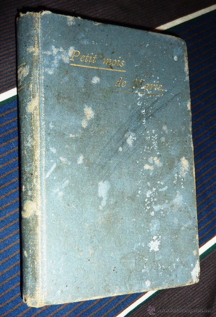 PEQUEÑO LIBRO PETIT MOIS DE MARIE MES DE MARIA . GENTELLES 1893 (Libros Antiguos, Raros y Curiosos - Religión)