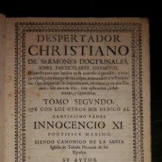Libros antiguos: DESPERTADOR CRISTIANO DE SERMONES DOCTRINALES SOBRE PARTICULARES ASUNTOS,. Lote 52624888