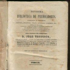 Libros antiguos: NOVISIMA BIBLIOTECA DE PREDICADORES D. JUAN TRONCOSO IMP. RENESES MADRID 2 TOMOS LR1948. Lote 52934685