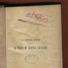 Libros antiguos: EL PRECIO DE NUESTRA SALVACION P.FEDERICO GUILLERMO FABER IMP.LOPEZ 453 PAGINAS MADRID 1860 LR1955. Lote 52953076