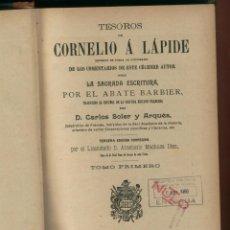 Libros antiguos: TESOROS DE CORNELIO A. LAPIDE ABATE BARBIER LIBRERIA CATOLICA MADRID 1909 2 TOMOS: LR1976. Lote 52956386