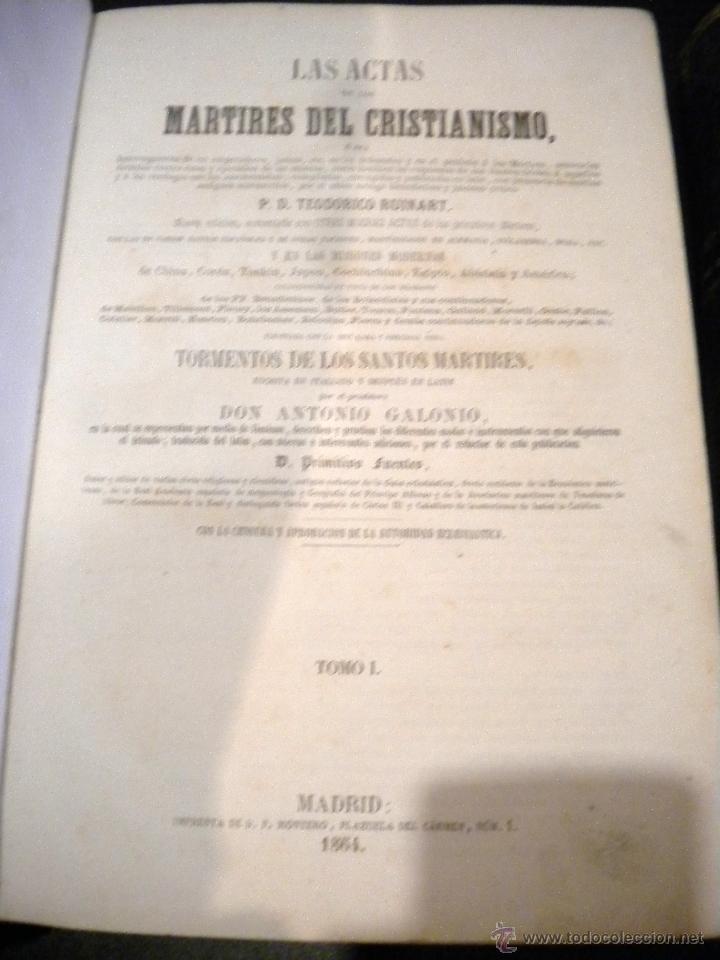 Libros antiguos: actas de los martires del cristianismo / Teodorico Ruinart. Antonio Galonio / 1864 - Foto 3 - 52960285
