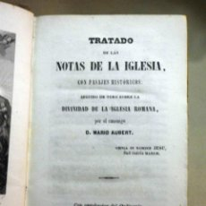 Libros antiguos: LIBRO, RELIGION, TRATADO DE LAS NOTAS DE LA IGLESIA, AUBERT, LIBRERIA RELIGIOSA, 1850. Lote 53010851