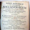 Libros antiguos: LIBRO NOTA HISTORICA JUS CANONICUM , P. THEODORO M. PUPPRECHT , 1772 , PARTE SEGUNDA , ORIGINAL. Lote 53061755