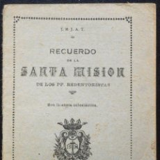 Libros antiguos: RECUERDO DE LA SANTA MISIÓN DE LOS PP. REDENTORISTAS - AÑO 1928. Lote 53135339