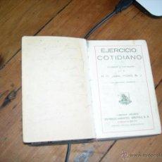Libros antiguos: EJERCICIO COTIDIANO- 1925. Lote 53245311