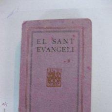 Libros antiguos: EL SANT EVANGELI DE NOSTRE SENYOR JESUCRIST I ELS FETS DELS APOSTOLS. FOMENT DE PIETAT CATALANA 1924. Lote 221781688
