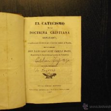 Libros antiguos: EL CATECISMO DE LA DOCTRINA CRISTIANA DON SANTIAGO JOSE GARCIA MAZO. Lote 53427275