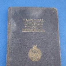 Libros antiguos: CANTORAL LITURGIC DE SANTA MARIA DEL COLLELL 1918. Lote 53437295