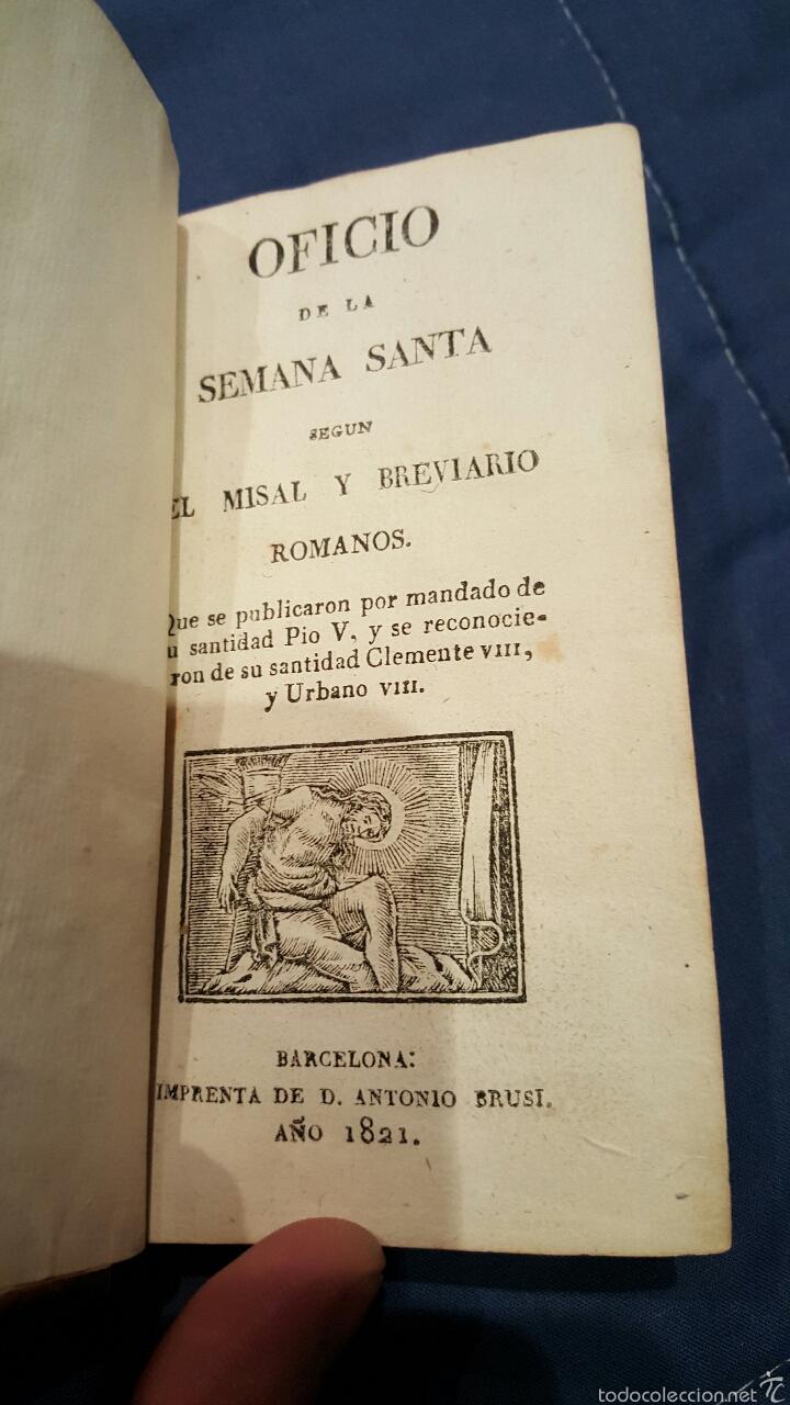 Libros antiguos: 1821. OFICIO DE LA SEMANA SANTA SEGUN EL MISAL Y BREVIARIO ROMANOS - Foto 6 - 179078551