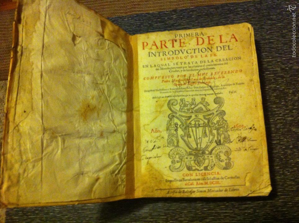 Libros antiguos: ANTIGUO LIBRO INTRODVCTION DEL SIMBOLO DE LA FE - FRAY LUIS DE GRANADA, EDICION DE 1603, PIEZA UNICA - Foto 7 - 53736759