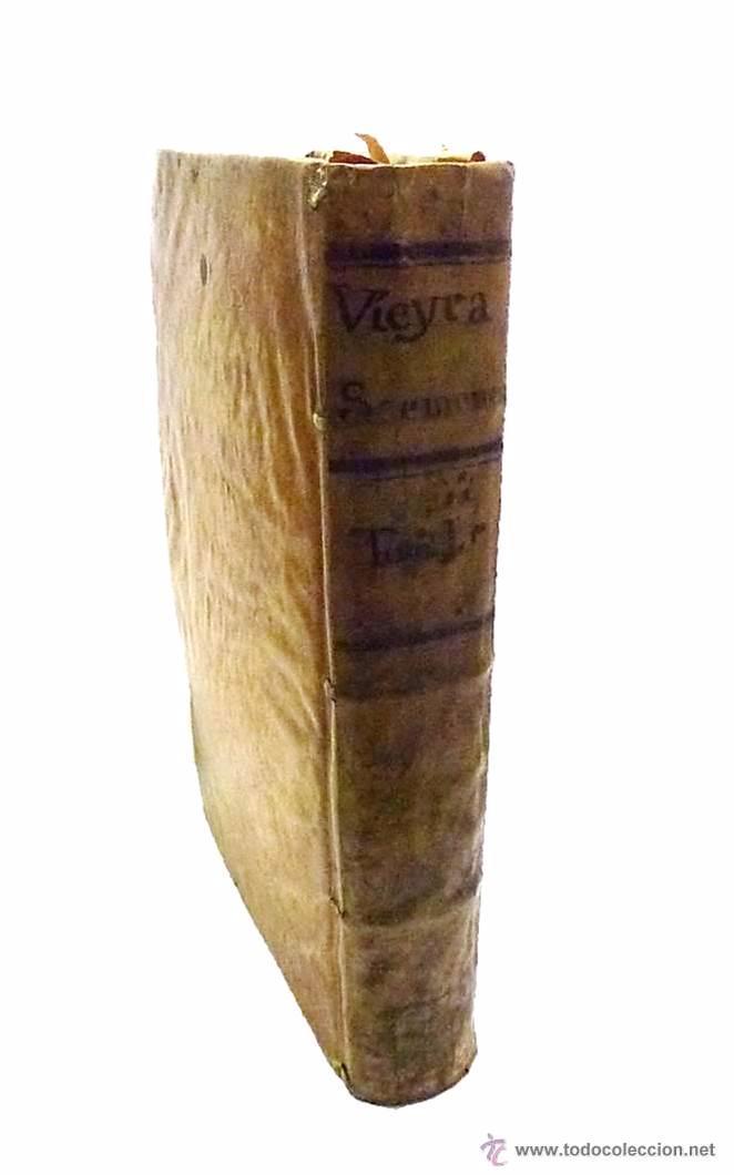 VIEYRA, ANTONIO DE LA COMPAÑIA DE JESUS - TODOS SUS SERMONES Y OBRAS DIFERENTES TOMO I- AÑO 1.734 (Libros Antiguos, Raros y Curiosos - Religión)