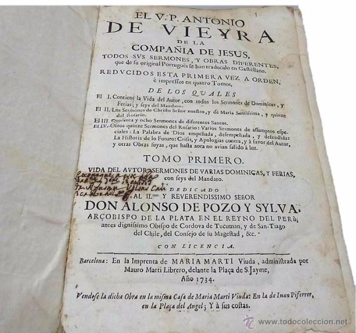 Libros antiguos: VIEYRA, ANTONIO DE LA COMPAÑIA DE JESUS - TODOS SUS SERMONES Y OBRAS DIFERENTES TOMO I- AÑO 1.734 - Foto 3 - 53737332