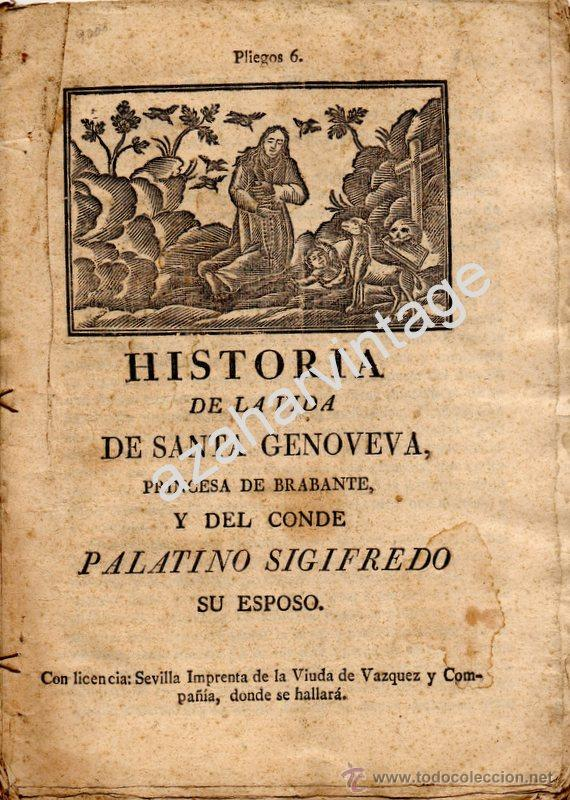HISTORIA DE LA VIDA DE SANTA GENOVEVA,PRINCESA DE BRABANTE,Y DEL CONDE PALATINO SIGIFREDO,SIGLO XIX (Libros Antiguos, Raros y Curiosos - Religión)