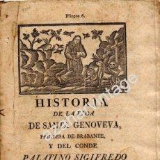 Libros antiguos: HISTORIA DE LA VIDA DE SANTA GENOVEVA,PRINCESA DE BRABANTE,Y DEL CONDE PALATINO SIGIFREDO,SIGLO XIX. Lote 53763044