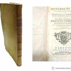 Libros antiguos: BENEDICTI XIV PONT OPT MAX OLIM PROSPERI CARD DE LAMBERTINIS INSTITUTIONUM ECCLESIASTICARUM-1.760. Lote 53762584
