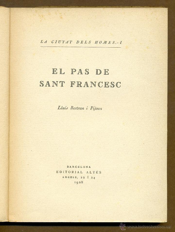 Libros antiguos: EL PAS DE SANT FRANCESC - LLUIS BERTRAN I PIJOAN 1928 - Foto 3 - 53779252