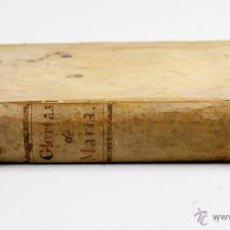 Libros antiguos: LAS GLORIAS DE MARIA, ALFONS LIGUORI, EN CATALÁN, MANRESA, M. TRULLÁS, 1822. 14X21CM. Lote 53782525