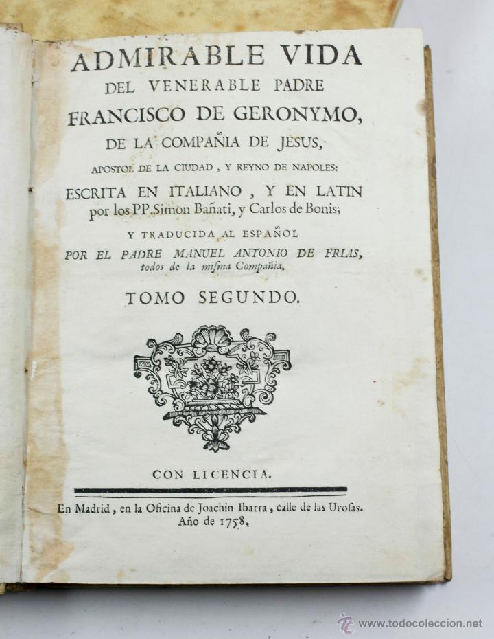 Libros antiguos: ADMIRABLE VIDA DEL PADRE FRANCISCO DE GERONYMO, COMP. DE JESÚS, 2 TOMOS. MADRID 1758 - Foto 4 - 53797600