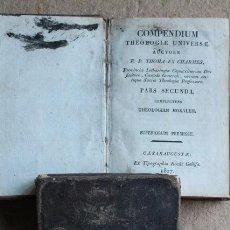 Libros antiguos: COMPENDIUM THEOLOGIAE UNIVERSAE. PARS PRIMA COMPLECTENS THEOLOGIAM DOGMATICAM.. Lote 53854445