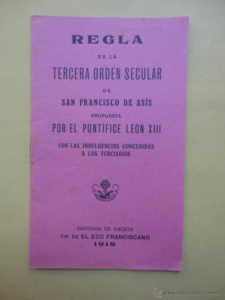 REGLA. TERCERA ORDEN SECULAR. SAN FRANCISCO DE ASÍS. 1918 (Libros Antiguos, Raros y Curiosos - Religión)
