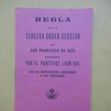 Libros antiguos: REGLA. TERCERA ORDEN SECULAR. SAN FRANCISCO DE ASÍS. 1918. Lote 53906041