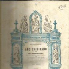 Libros antiguos: AÑO CRISTIANO. JUAN CROISSET. GASPAR Y ROIG EDITORES. TOMO IV. Lote 53970835