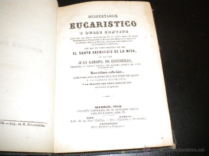 Libros antiguos: Despertador eucaristico y dulce convite / Juan gabriel de contreras / 1858 - Foto 4 - 54072625