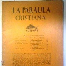 Libros antiguos: LA PARAULA CRISTIANA . GENER 1928 Nº 37. Lote 54074582