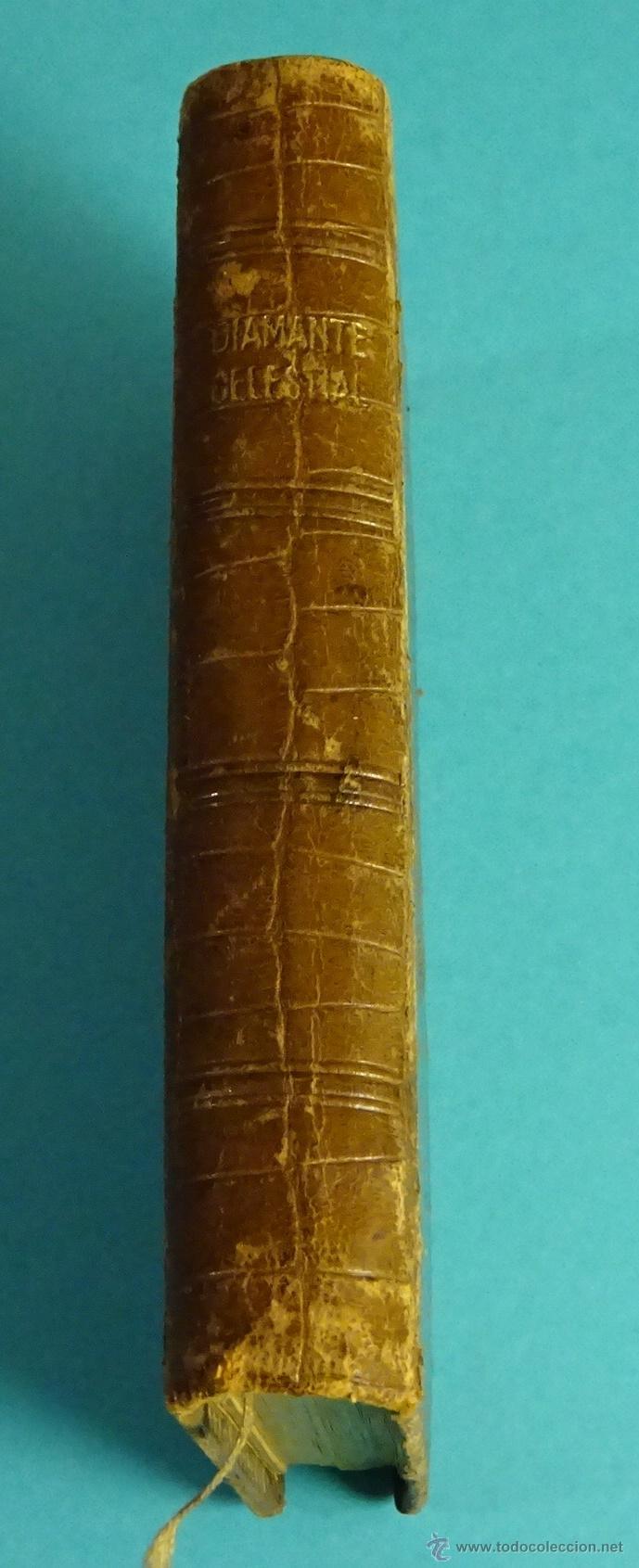 Libros antiguos: DIAMANTE CELESTIAL, NOVÍSIMO DEVOCIONARIO ESCOGIDO. BERNADÁS Y MIR, EDITORES. PIEL. CORTES DORADOS - Foto 2 - 54251856