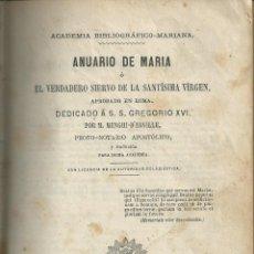 Libros antiguos: ANUARIO DE MARIA DEDICADO A GREGORIO XVI POR M MENGUI MADRID IMPRENTA MOLINER 1866. Lote 54292656