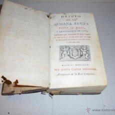 Libros antiguos: OFICIO DE LA SEMANA SANTA SEGUN EL MISAL Y BREVIARIO ROMANOS - MADRID MDCCXCII POR JOSEPH GARCIA HER. Lote 54338992