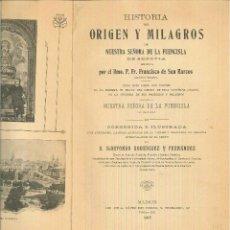 Libros antiguos: HISTORIA DEL ORIGEN Y MILAGROS DE NUESTRA SEÑORA DE LA FUENCISLA. FRANCISCO DE SAN MARCOS. Lote 54423093