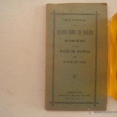 Libros antiguos: NOVENA AL DIVINO NIÑO DE BELÉN. LIBRERIA LA HORMIGA DE ORO. 1910. Lote 54423165
