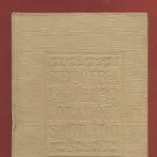 Libros antiguos: INSTRUCCIONES DE UN CUARTO DE HORA TOMO II Y III 2ªEDI J.PAILLER AÑO1927 EDI EUGENIO SUBIRANA LR2505. Lote 54553552