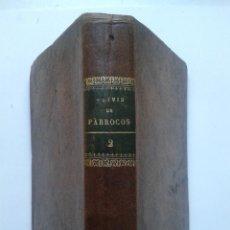 Libros antiguos: ALIVIO DE PÁRROCOS Ó PLÁTICAS FAMILIARES ADECUADAS A LOS PUEBLOS. AÑO 1903.. Lote 54679821