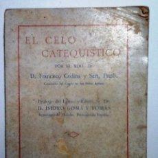 Libros antiguos: EL CELO CATEQUISTICO. 1934 FRANCISCO CODINA Y SERT PROLOGO ISIDRO GOMA. Lote 54705257
