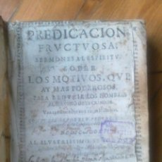 Libros antiguos: CONTINENTE SERMONES. PREDICACION FRUCTUOSA.. Lote 54744227